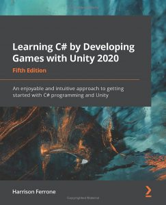 Learning C# by Developing Games with Unity 2020 5th Edition