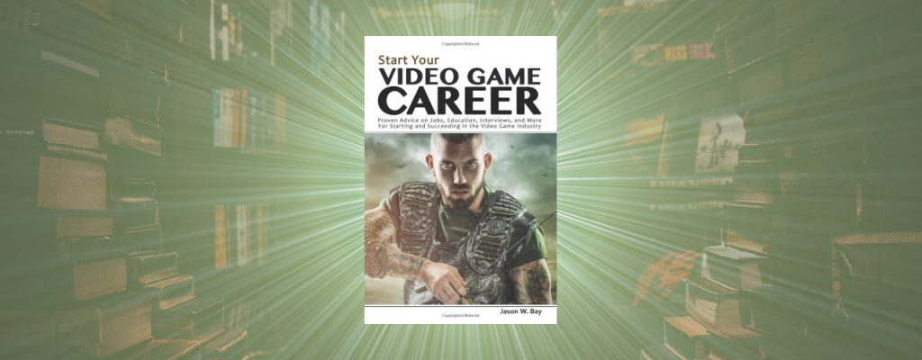 Start Your Video Game Career